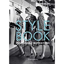 Style Book: Fashionable Inspirations