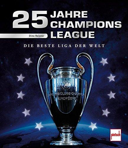 Download 25 Jahre Champions League: Die beste Liga der Welt
