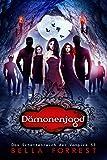 Das Schattenreich der Vampire 53: Dämonenjagd