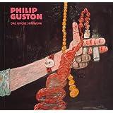Philip Guston: Das große Spätwerk
