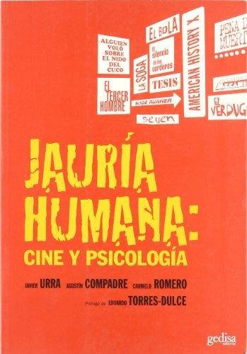 Jauría humana: cine y psicología (Cine &à.) por Javier Urra