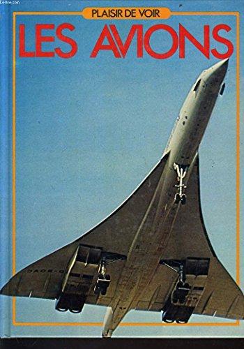 Les Avions (Plaisir de voir)