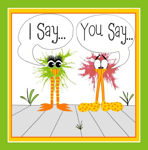 I Say...You Say...A Zany Peep at Opposites (We The Peepers Book 2) (English Edition) (Peep Spiel)