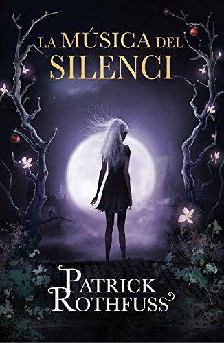 La música del silenci (Catalan Edition) eBook: Rothfuss, Patrick ...