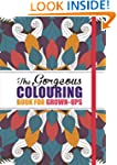 The Gorgeous Colouring Book for Grown...