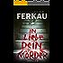 In Liebe, dein Mörder: Thriller (Buch 1) ('Mörder'-Trilogie)