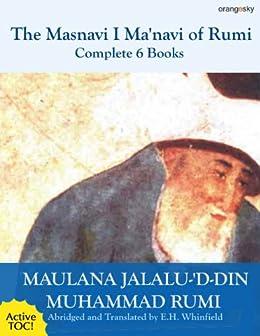 The Masnavi I Manavi of Rumi Complete 6 Books (English Edition) von [Rumi, Maulana Jalalu-'d-din Muhammad]