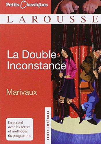 La Double Inconstance (Petits Classiques) por Pierre de Marivaux