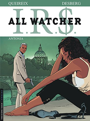 IRS - All Watcher - T1 : Antonia