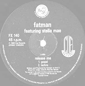 Fatman Featuring Stella Mae - Release Me