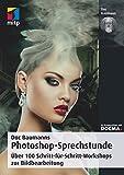 Die besten Buch über Photoshops - Doc Baumanns Photoshop-Sprechstunde: Über 100 Schritt-für-Schritt-Workshops zur Bildbearbeitung Bewertungen