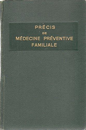 Précis de médecine préventive familiale et des soins médicaux d'urgence : Par le Dr Henry Haddad,... Illustrations par Mme Delaye