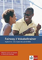 Fairway 2 Vokabeltrainer: Vokabelheft + 2 Audio-CDs + CD-ROM (PC/Mac)
