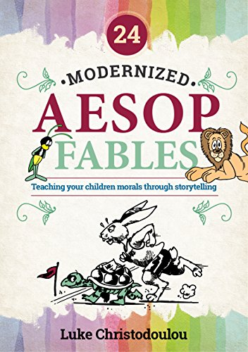 free kindle book 24 Modernized Aesop Fables: Teaching your children morals through storytelling