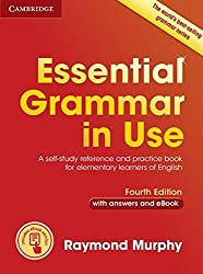 Essential Grammar in Use with Answers and Interactive eBook: A Self-Study Reference and Practice Book for Elementary Learners of English by Raymond Murphy (2015-03-30)