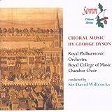 Dyson: Choral Works