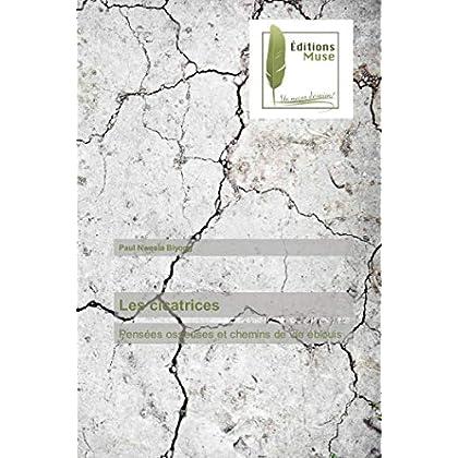 Les cicatrices: Pensées osseuses et chemins de vie éblouis