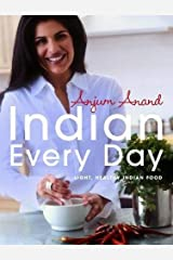 Indian Every Day: Light, Healthy Indian Food Paperback