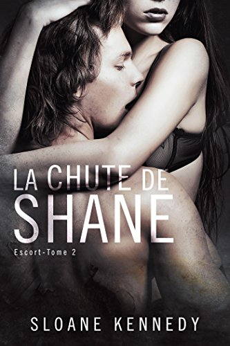 La chute de Shane: Escort #2