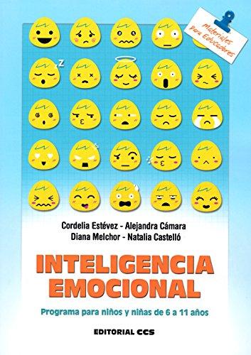 Inteligencia emocional: Programa para niños y niñas de 6 a 11 años (Materiales para educadores)