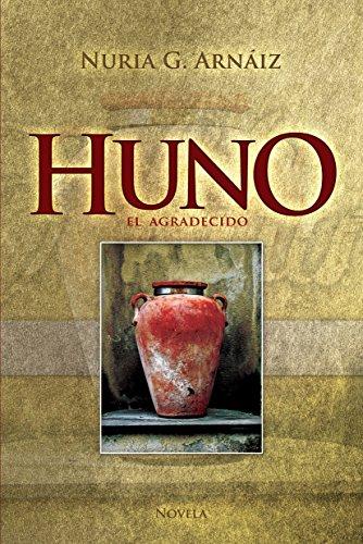 Huno: El agradecido por Nuria G. Arnáiz