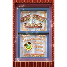 Main Street Windows: A Complete Guide to Disney's Whimsical Tributes (English Edition)