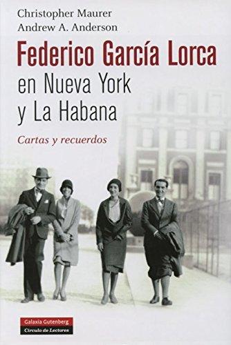 Federico García Lorca en nueva york y la habana (Ilustrados) por Christopher Maurer