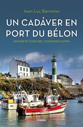 Un cadáver en Port du Bélon (Comisario Dupin 4) (NOVELA DE INTRIGA)