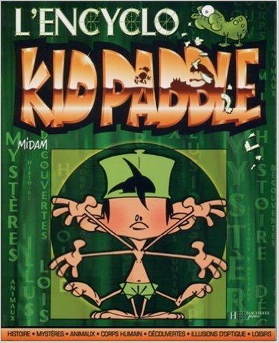 Kid Paddle : L'encyclo de Midam ( 13 octobre 2004 )