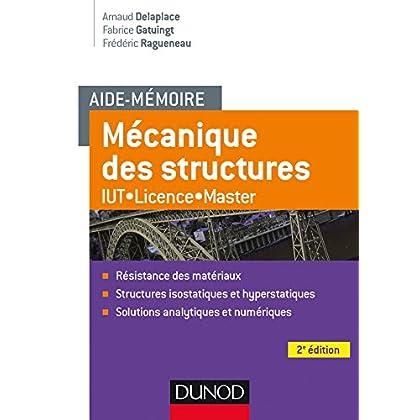 Aide-mémoire Mécanique des structures - 2e éd. - Résistance des matériaux - IUT-Licence-Master
