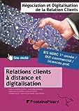 Relation client à distance et digitalisation Bloc d'activités 2 BTS NDRC 1re & 2e années / DUT commercial / Licences pro
