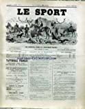 SPORT (LE) [No 55] du 09/07/1892 - VENTES AUX ENCHERES - CH. GROSSMANN - CE QU'IL NE FAIT PAS FAIRE EN VOITURE....