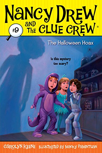 The Halloween Hoax (Nancy Drew and the Clue Crew Book 9) (English Edition)