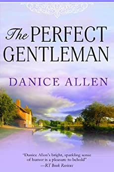 The Perfect Gentleman (English Edition) par [Allen, Danice]