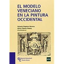 El modelo veneciano en la pintura occidental (Manuales)
