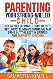 Best Books For Strong Willed Children - Parenting Your Strong-Willed Child: The Most Effective Strategies Review