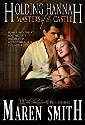 Holding Hannah (Masters of the Castle Book 1)