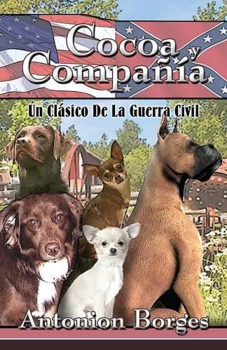 Cocoa y Compania: Un Clasico de La Guerra Civil