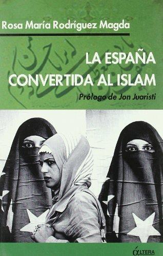 España Convertida Al Islam