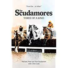 The Scudamores: Three of a KInd