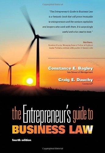 The Entrepreneur's Guide to Business Law by Bagley, Constance E., Dauchy, Craig E. (2011) Paperback