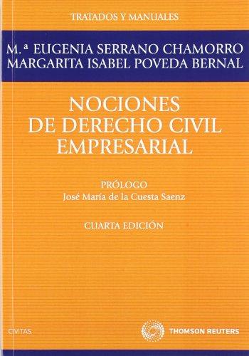 Nociones de Derecho Civil Empresarial (Tratados y Manuales de Derecho)