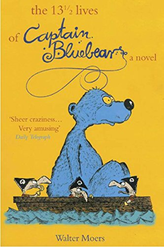 The 13 1/2 Lives of Captain Bluebear Cover Image