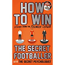 How to Win: Lessons from the Premier League (English Edition)