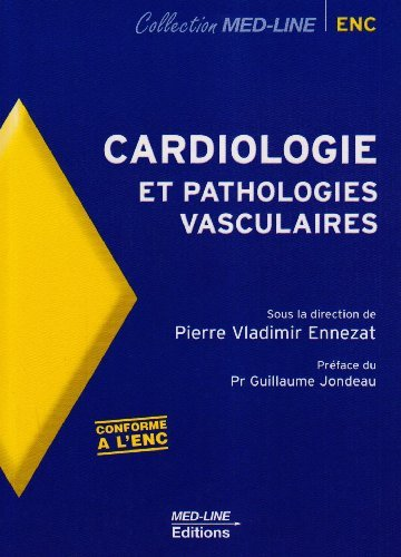Cardiologie et pathologies vasculaires : De la physiologie à la thérapeutique de Pierre Vladimir Ennezat (22 septembre 2007) Broché