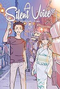 A Silent Voice, Vol. 5 par Yoshitoki Oima