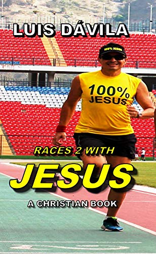 RACES 2 WITH JESUS (A CHRISTIAN BOOK Book 7) (English Edition)