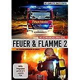 Feuer & Flamme - Mit Feuerwehrmännern im Einsatz - Staffel 2