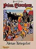 Prinz Eisenherz, Bd.16, Aletas Kriegslist - Hal Foster