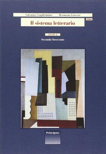 Il sistema letterario 2000. Testi. Per le Scuole superiori: 9
